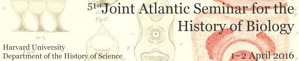 Joint Atlantic Seminar for the History of Biology