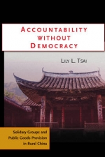 Accountability without Democracy: Solidarity Groups and Public Goods Provision in Rural China