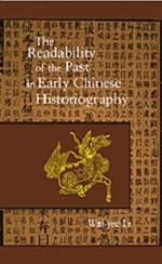 The Readability of the Past in Early Chinese Historiography