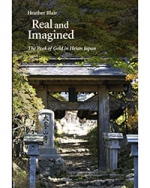 Real and Imagined: The Peak of Gold in Heian Japan