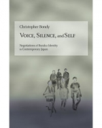 Voice, Silence, and Self: Negotiations of Buraku Identity in Contemporary Japan