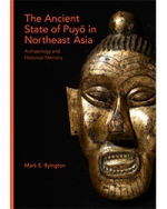The Ancient State of Puyŏ in Northeast Asia: Archaeology and Historical Memory