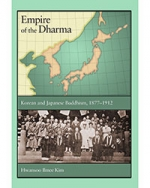 Empire of the Dharma: Korean and Japanese Buddhism, 1877-1912