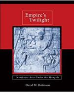 Empire's Twilight: Northeast Asia under the Mongols