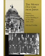 The Money Doctors from Japan: Finance, Imperialism, and the Building of the Yen Bloc, 1895–1937
