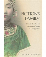 Fiction's Family: Zhan Xi, Zhan Kai, and the Business of Women in Late-Qing China