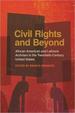 Civil rights and beyond: African American and Latino/a activism in the twentieth-century United States