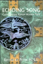 Echoing Song: Contemporary Korean Women Poets