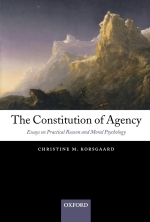 The Constitution of Agency : Essays on Practical Reason and Moral Psychology
