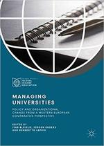 Managing Universities: Policy and Organizational Change from a Western European Comparative Perspective