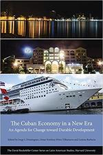The Cuban Economy in a New Era: An Agenda for Change toward Durable Development