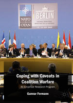 Coping with Caveats in Coalition Warfare: An Empirical Research Program