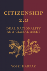 Citizenship 2.0: Dual Nationality as a Global Asset