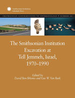 The Smithsonian Institution Excavation at Tell Jemmeh, Israel, 1970 - 1990