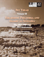 Bet Yeraḥ Vol. III. Hellenistic Philoteria and Islamic al-Sinnabra. The 1933-1986 and 2007-2013 Excavations