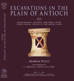 Excavations in the Plain of Antioch III: Stratigraphy, Pottery, and Small Finds from Chatal Höyük in the Amuq Plain. OIP 143.