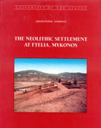 The Neolithic Settlement At Ftelia, Mykonos