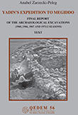 Yadin's Expedition to Megiddo - Final Report of the Archaeological Excavations (1960,1966,1967, and 1971/2 Seasons)