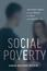 Social Poverty: Low-Income Parents and the Struggle for Family and Community Ties