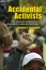 Accidental Activists: Victim Movements and Government Accountability in Japan and South Korea