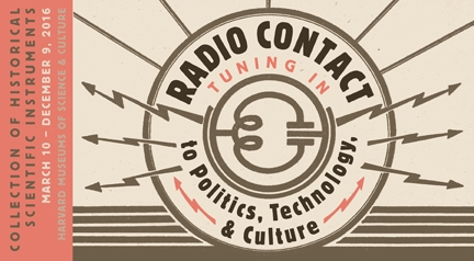 Radio Contact: Tuning In to a Politics, Technology, & Culture