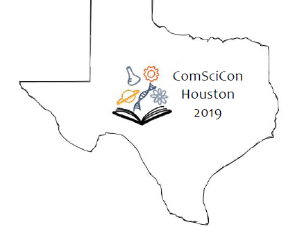 ComSciCon Houston 2019