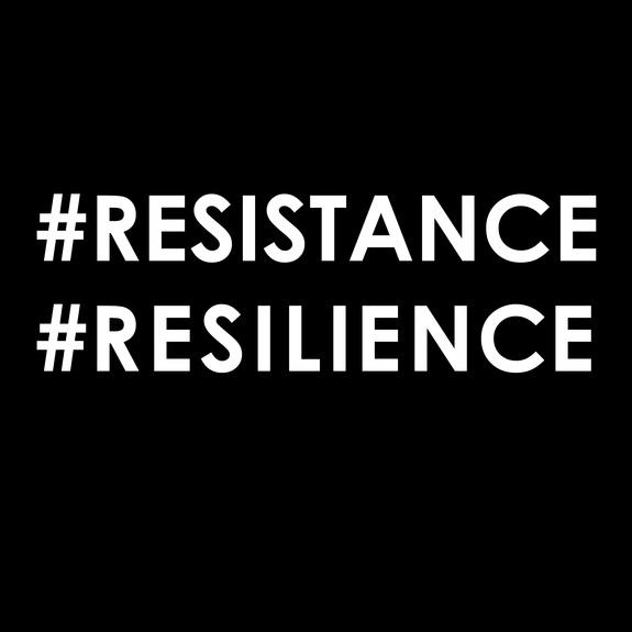 #Resistance #Resislience Graphic