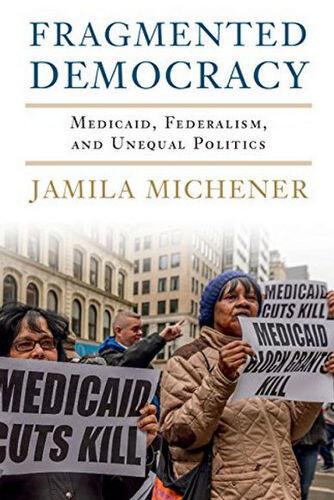 Fragmented Democracy, by Jamila Michener