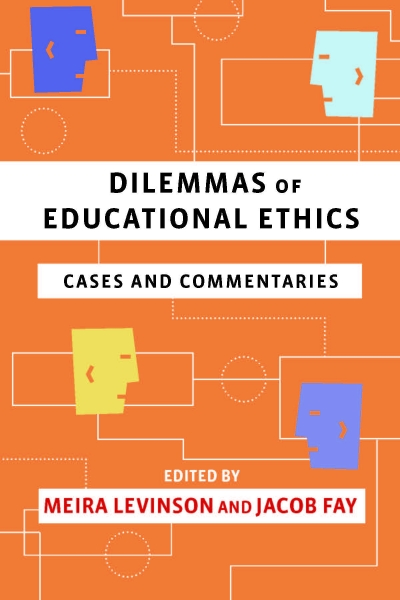 Book cover -- Dilemmas of Educational Ethics