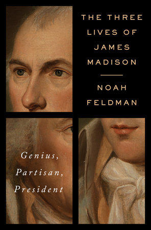 image of The Three Lives of James Madison book cover