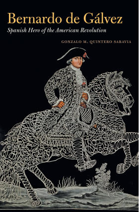 Image of book cover of Bernardo de Galvez