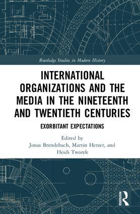 Image of book cover of International Organizations and the Media