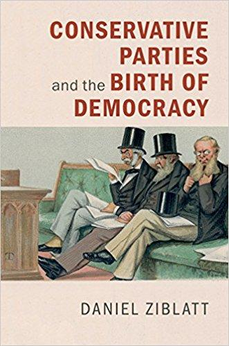 Image of book cover Conservative Parties and the Birth of Democracy