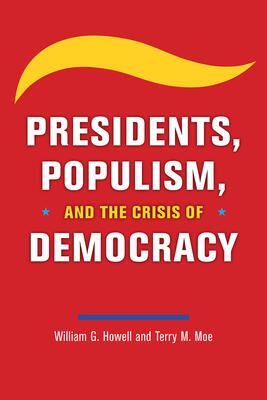 Book cover for presidents, populism and the crisis of democracy