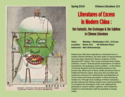 Chinese Literature 131 - Literatures of Excess in Modern China: the Fantastic, the Grotesque, and the Sublime in Chinese Lit