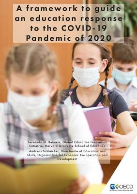 Students at desks wearing face masks, report titled: A framework to guide an education response to the COVID-19 Pandemic of 2020