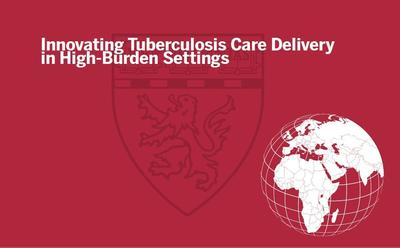 Innovating TB Care Delivery
