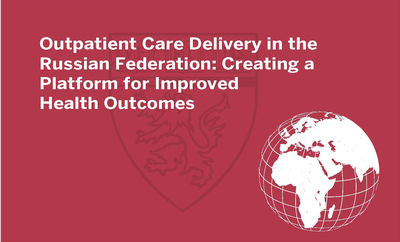 Outpatient Care Delivery in the Russian Federation