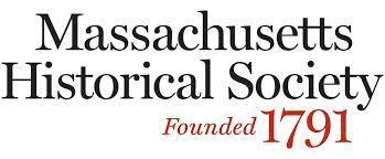 Massachusetts Historical Society Founded 1791