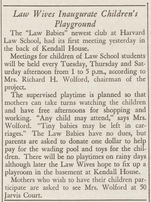 "Harvard Law Record article titled ""Law Wives Inaugurate Children's Playground"""