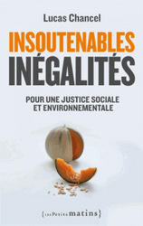 Insoutenables inegalites, by Lucas Chancel