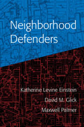 Neighborhood Defenders, by Katherine Levine Einstein, David M. Glick, and Maxwell Palmer