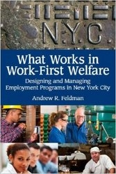 What Works in Work-First Welfare