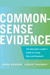Common-Sense Evidence, by Nora Gordon and Carrie Conaway