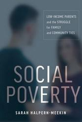 Social Poverty, by Sarah Halpern-Meekin