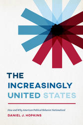 The Increasingly United States, by Daniel Hopkins