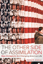 The Other Side of Assimilation, by Tomás Jiménez