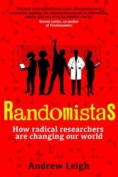 Randomistas, by Andrew Leigh