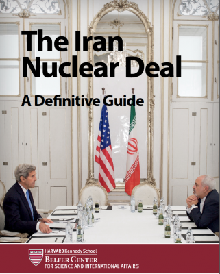 The Iran Nuclear Deal: A Definitive Guide