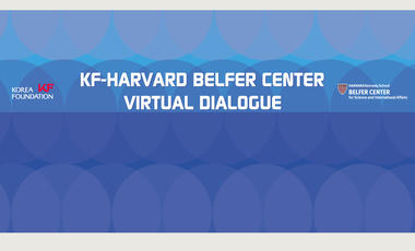 KF-Harvard Belfer Center Virtual Dialogue